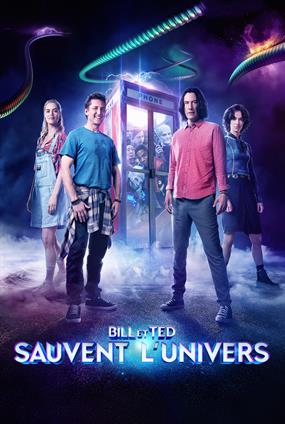 Bill & Ted Sauvent L'Univers