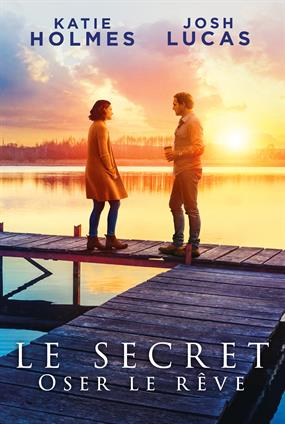 The Secret : Oser Le Rêve
