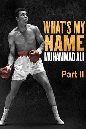 What's My Name: Muhammad Ali - Teil 2
