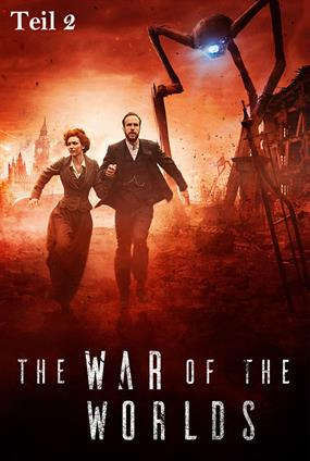 The War Of The Worlds (Teil 2)