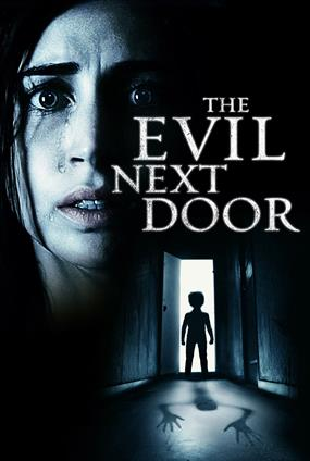 The Evil Next Door